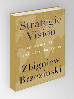 Strategic Vision - Zbigniew Brzeziński
