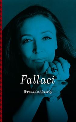 Oriana Fallaci, Wywiad z historią. Okładka (swiatksiazki.pl)